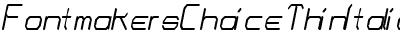 FontmakersChoiceThinItali...