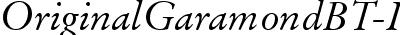 OriginalGaramondBT-Italic