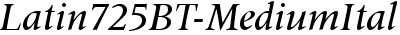 Latin725BT-MediumItalic