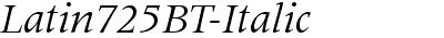 Latin725BT-Italic
