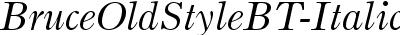 BruceOldStyleBT-Italic