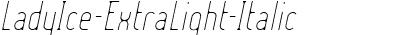 LadyIce-ExtraLight-Italic