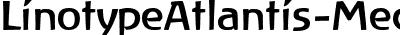LinotypeAtlantis-Medium