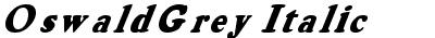 OswaldGrey Italic