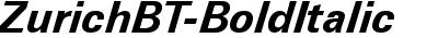 Zurich BT Bold Italic