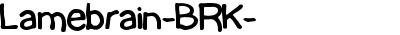 Lamebrain-BRK-