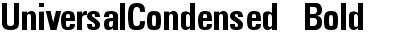 UniversalCondensed Bold