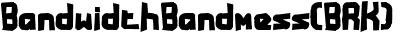 BandwidthBandmess(BRK)