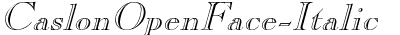 CaslonOpenFace Italic