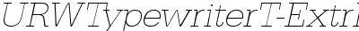 URWTypewriterT-ExtrLighWi...