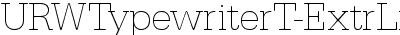 URWTypewriterT-ExtrLigh