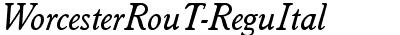 WorcesterRouT Italic