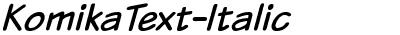 KomikaText-Italic