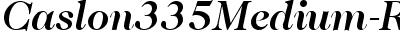 Caslon335Medium-RegularIt...