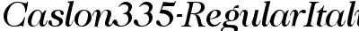 Caslon335-RegularItalic