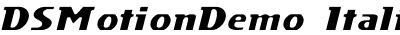 DS Motion Demo Italic