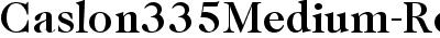 Caslon335Medium-Regular