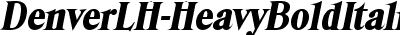 DenverLH-HeavyBoldItalic