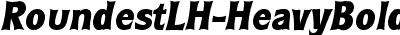 RoundestLH Bold Italic