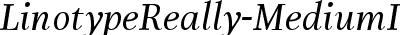 LinotypeReally-MediumItal...
