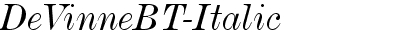 DeVinneBT-Italic