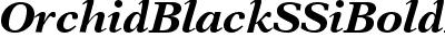 Orchid Black SSi Bold Italic