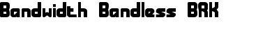 bandwidth bandless brk