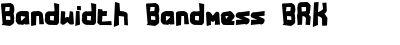 bandwidth bandmess brk